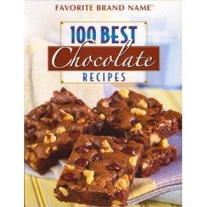 100 Best Chocolate Recipes  by  Publications International Ltd.