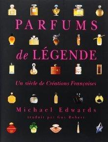 Parfums de légende  by  Michael Edwards