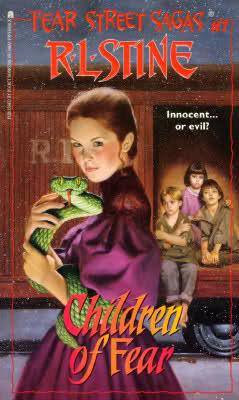 Children of Fear (Fear Street Sagas, #7) R.L. Stine