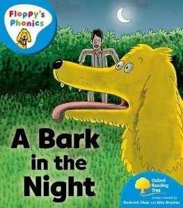 A Bark in the Night (Oxford Reading Tree: Stage 3: More Floppys Phonics)  by  Roderick Hunt