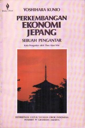 Perkembangan Ekonomi Jepang: Sebuah Pengantar Kunio Yoshihara