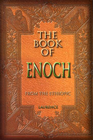 The Book of Enoch: From the Ethiopic Enoch