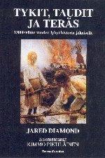 Tykit, taudit ja teräs: Ihmisen yhteiskuntien kohtalot  by  Jared Diamond