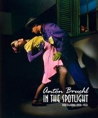 Anton Bruehl: In the Spotlight: Photographs 1902-1950s Gael Newton