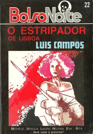 O Estripador de Lisboa Luis Campos
