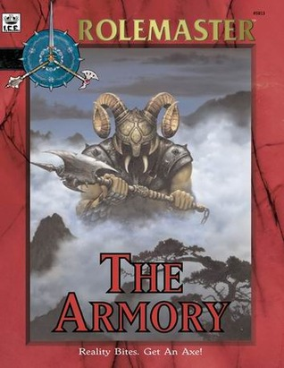 The Armory (Rolemaster Fantasy Role Playing, #5813) Norman Schaschke