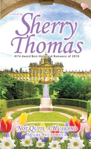 Not Quite a Husband - Suami Seutuhnya Sherry Thomas