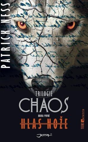 Hlas nože (Chaos, #1) Patrick Ness