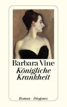 Königliche Krankheit  by  Barbara Vine
