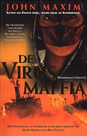 De virusmaffia  by  John R. Maxim