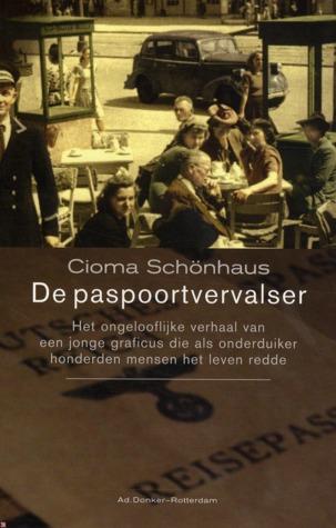 De Paspoortvervalser  by  Cioma Schönhaus
