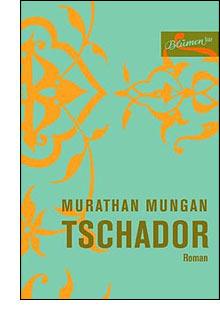 Tschador Murathan Mungan