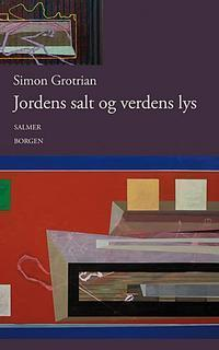 Jordens salt og verdens lys Simon Grotrian