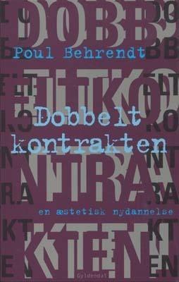 Dobbeltkontrakten  by  Poul Behrendt