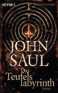 Das Teufelslabyrinth John Saul