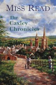 The Caxley Chronicles: The Market Square, The Howards of Caxley  by  Miss Read