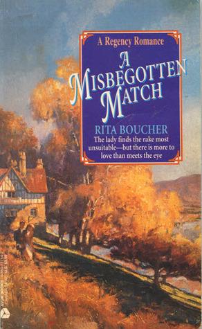 A Misbegotten Match Rita Boucher