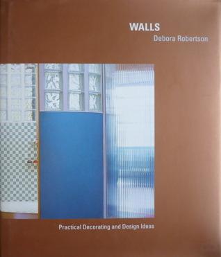 Walls  by  Debora Robertson