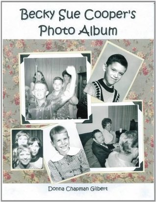 Becky Sue Coopers Photo Album Donna Chapman Gilbert