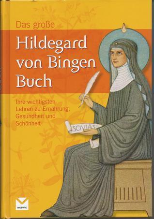 Das große Hildegard von Bingen Buch Heidelore Kluge