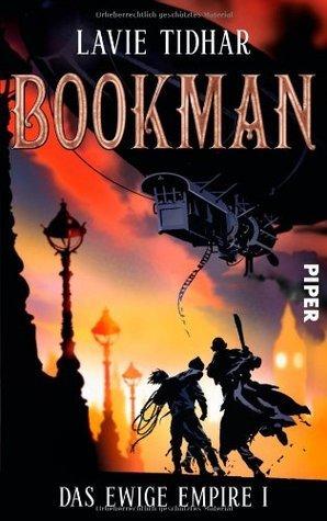 Bookman (Das Ewige Empire, #1)  by  Lavie Tidhar