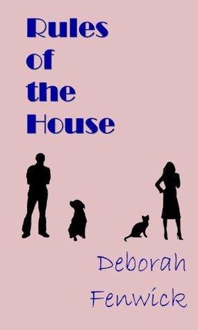 Rules of the House Deborah Fenwick