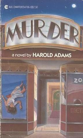 Murder (Carl Wilcox, #1) Harold Adams