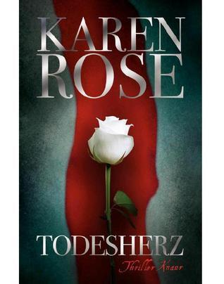 Todesherz Karen Rose
