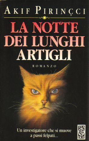 La notte dei lunghi artigli  by  Akif Pirinçci