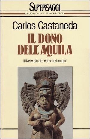Il dono dellaquila  by  Carlos Castaneda