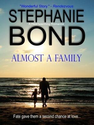 Almost A Family  by  Stephanie Bond