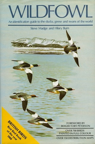 Waterfowl: An Identification Guide to the Ducks, Geese, and Swans of the World Steve Madge