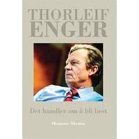 Det handler om å bli best Thorleif Enger