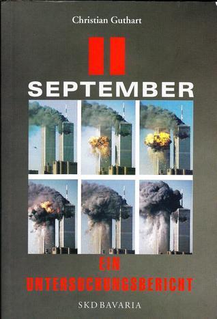 11. September - Ein Untersuchungsbericht  by  Christian Guthart
