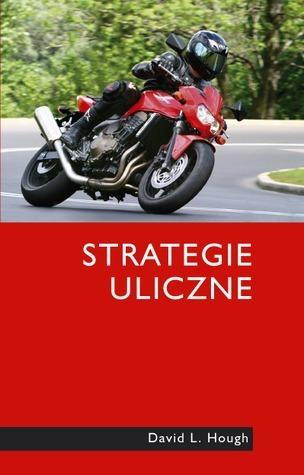 Strategie uliczne  by  David L. Hough