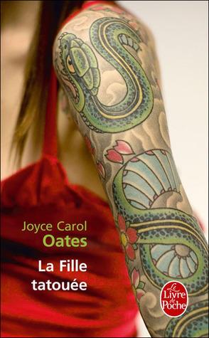 La Fille tatouée Joyce Carol Oates