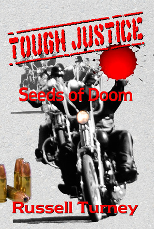 Tough Justice - Seeds of Doom Russell Turney