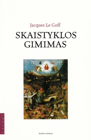 Skaistyklos gimimas  by  Jacques Le Goff