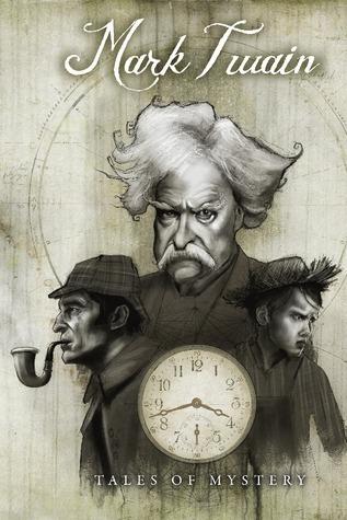 Mark Twains Tales of Mystery  by  Mark Twain