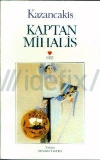 Kaptan Mihalis  by  Nikos Kazantzakis
