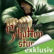 Schattenstürmer (Die Chroniken von Siala #2) Alexey Pehov
