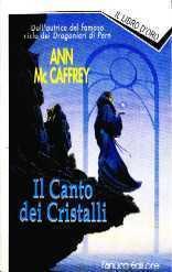 Il canto dei cristalli Anne McCaffrey
