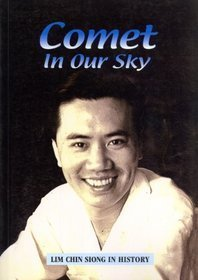 Comet In Our Sky: Lim Chin Siong In History  by  Jing Quee Tan