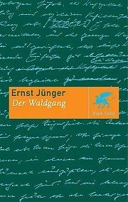 Der Waldgang  by  Ernst Jünger