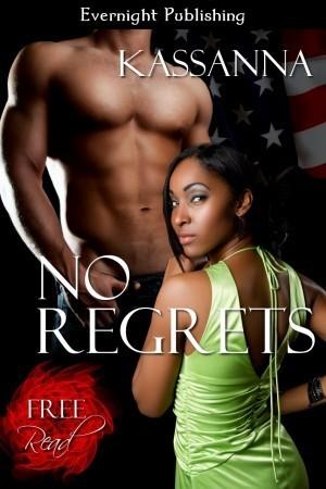 No Regrets  by  Kassanna