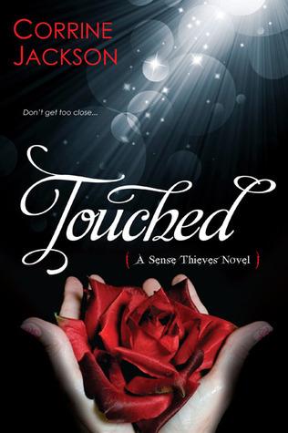 Touched (Sense Thieves, #1) Corrine Jackson