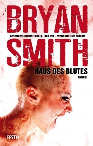 Haus des Blutes Bryan Smith