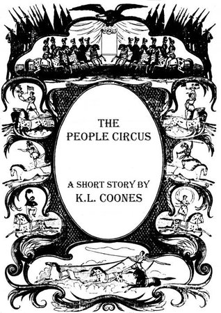 The People Circus K.L. Coones