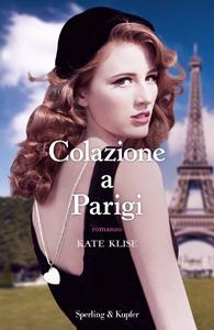 Colazione a Parigi  by  Kate Klise