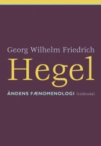 Åndens Fænomenologi  by  Georg Wilhelm Friedrich Hegel